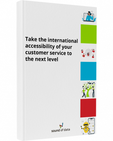 Take the international accessibility of your customer service to the next level